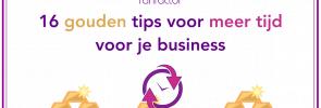 Efficiënter werken: 16 gouden tips voor meer tijd voor je business