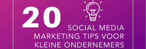 20 Social media marketing tips voor kleine ondernemers