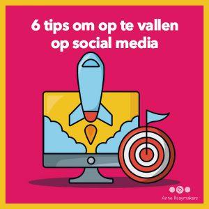 6 tips om op te vallen op social media