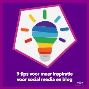 9 tips voor meer inspiratie voor social media en blog