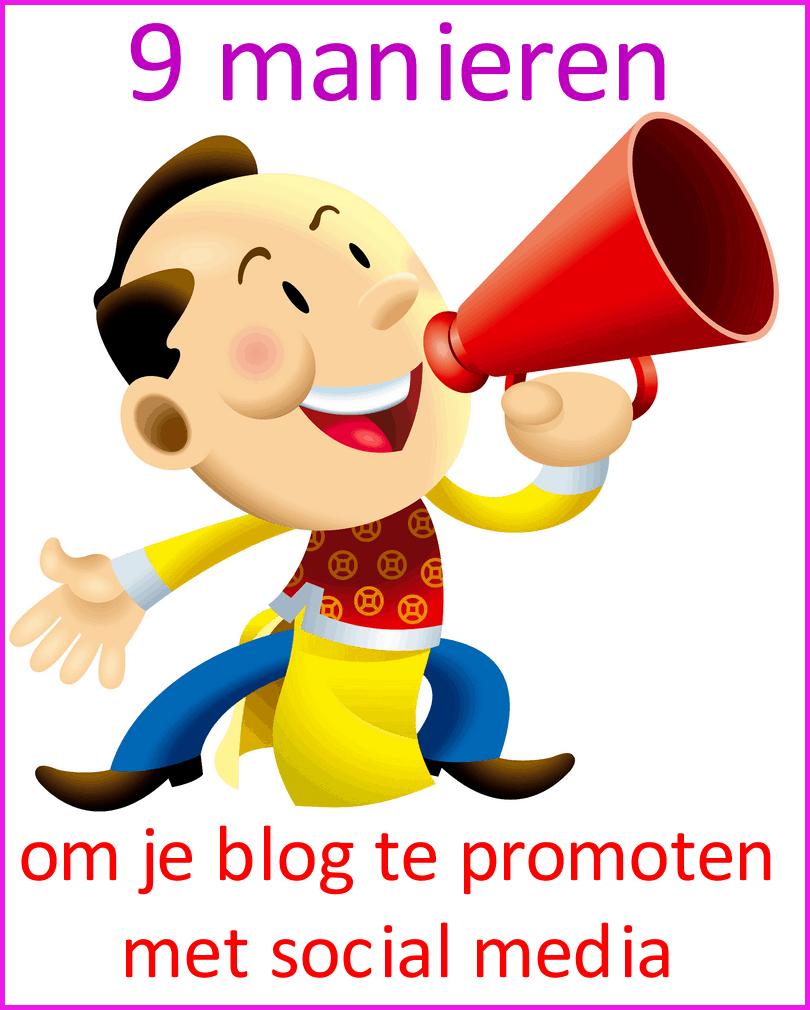 9 manieren om je blog te promoten met social media
