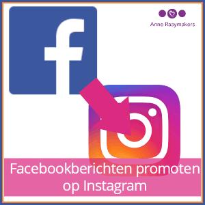 Facebookberichten promoten op Instagram