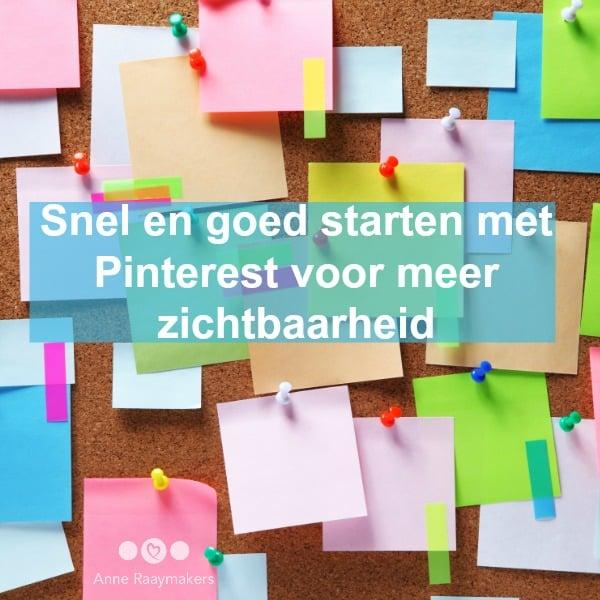 Snel en goed starten met Pinterest voor meer zichtbaarheid