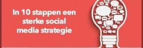 In 10 stappen een sterke social media strategie