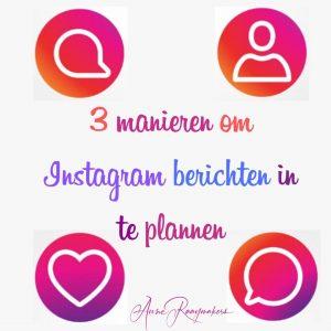 3 manieren om Instagram berichten in te plannen