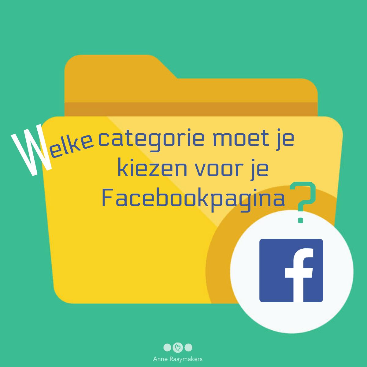 Welke categorie moet je kiezen voor je Facebookpagina?
