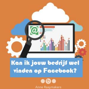 Kan ik jouw bedrijf wel vinden op Facebook?
