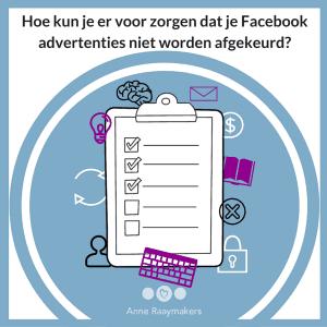 Hoe kun je er voor zorgen dat je Facebook advertenties niet worden afgekeurd?