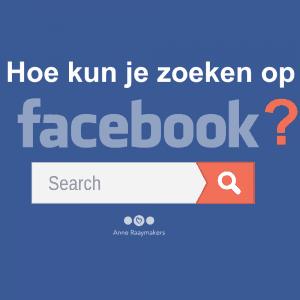 Hoe kun je zoeken op Facebook?