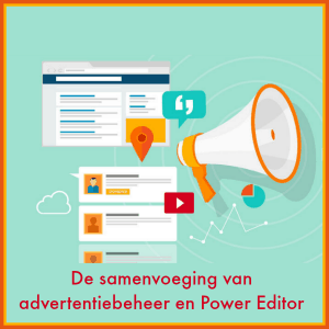 samenvoeging-advertentiebeheer-en-Power-Editor
